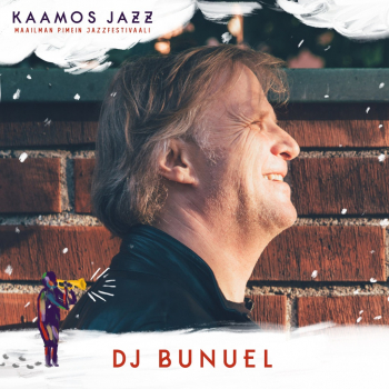 Kaamosjazz. Jazzlounge: DJ Bunuel @ Sport Bistro Pilkku