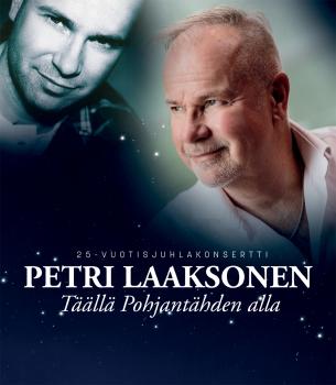 Täällä Pohjantähden alla - Petri Laaksosen 25-vuotisjuhlakonsertti Olos Polar Centerissä